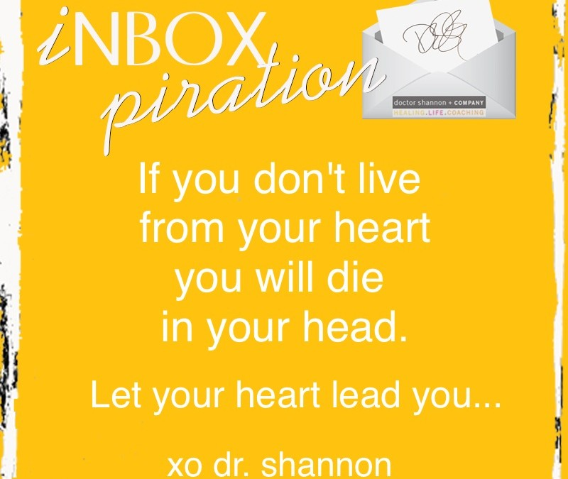 WEEKLY INBOXpiration with Dr. Shannon
